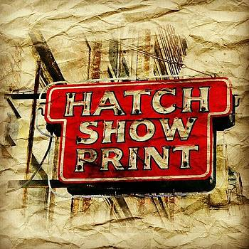 Hatch Show Print by Sandy MacGowan