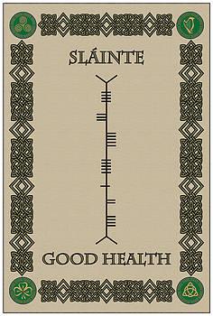 Slainte Written In Ogham by Ireland Calling