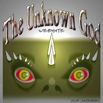 The Unknown God by Clif Jackson