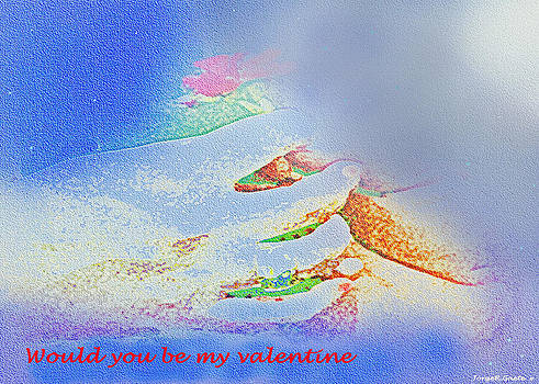 Would you be my Valentine? by Jorge Gaete