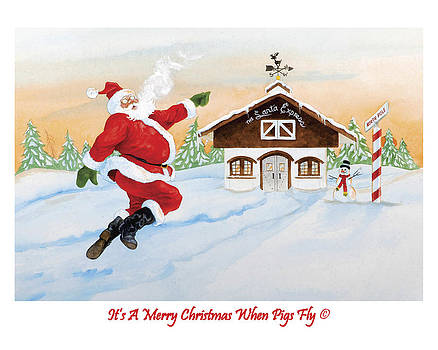 Its A Merry Christmas When Pigs Fly by Eight Little Pigs Publishing