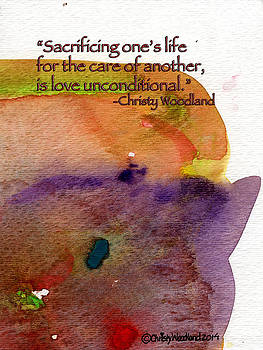 Love unconditional by Christy Woodland