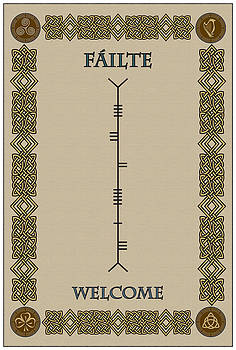 Welcome Written In Ogham by Ireland Calling