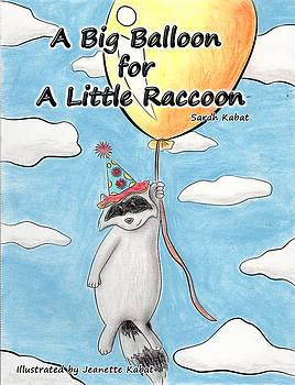 Jeanette K - A Big Balloon for A Little Raccoon