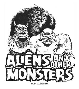 Aliens and Other Monsters by Clif Jackson
