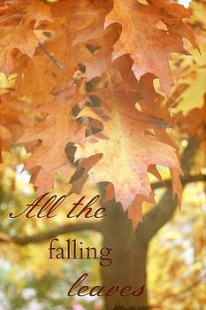 All the falling leaves by Cathie Tyler