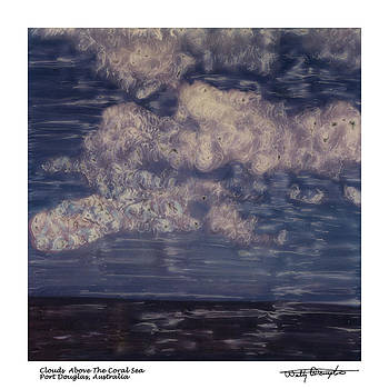 Altered Polaroid - Clouds Above The Coral Sea - Australia by Wally Hampton