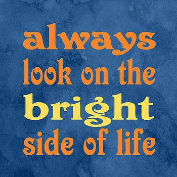 Ginny Gaura - Always Look on the Bright Side of Life - Square