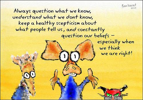 Always Question by Ben Isacat