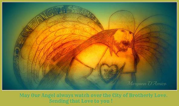 Angel of the City of Brotherly Love by Maryann  DAmico