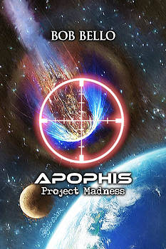 Apophis - Project Madness by Bob Bello