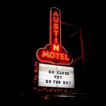 #atx #austinmotel #night #neonsign by Christy LaSalle