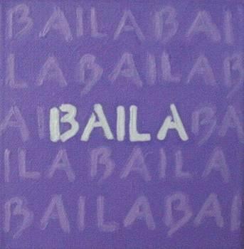 Baila by Marisol DAndrea