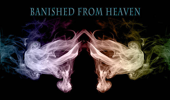 Banished from Heaven by Cecil Fuselier