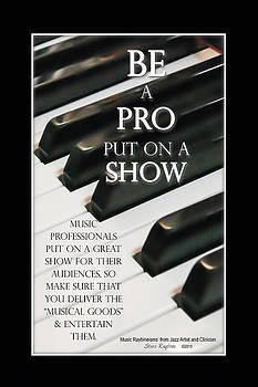 Be a Pro by Steve  Raybine