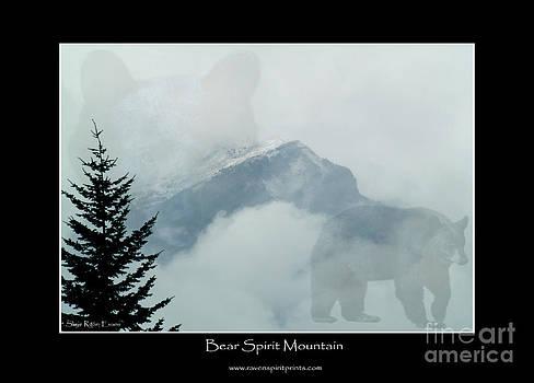 Bear Spirit Mountain by Skye Ryan-Evans
