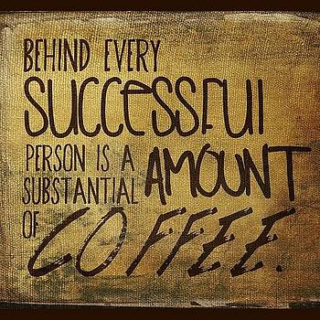 behind Every Successful Person Is A by Traci Beeson