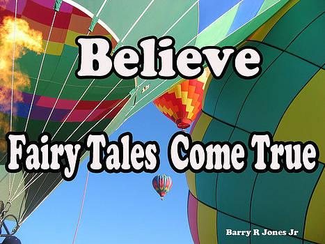 Believe by Barry R Jones Jr