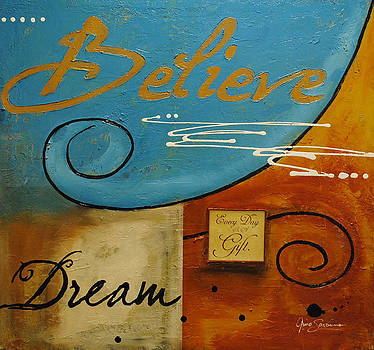 Believe in your Dreams by Gino Savarino