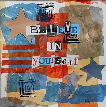 Believe in Yourself by Phiddy Webb