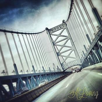 #benfranklinbridge #philly by A Loving