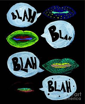 Blah Blah Blah by Shylee Raquel