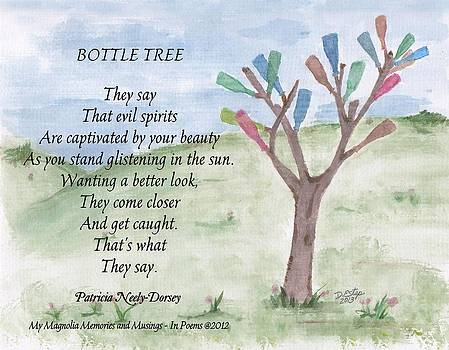 Bottle Tree  by Patricia Neely-Dorsey