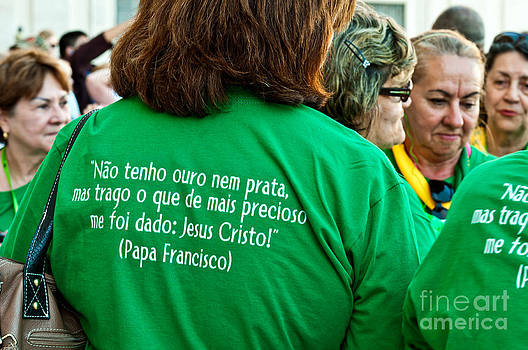 Brazilian pilgrims quote Pope Francis by Luis Alvarenga