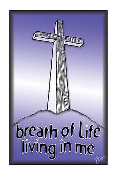 Breath Of Life  by Jerry Ruffin