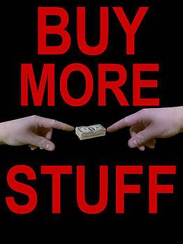 Buy More Stuff by Jonathon Prestidge