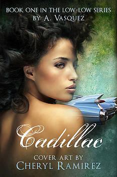 Cadillac by Cheryl Casey Ramirez