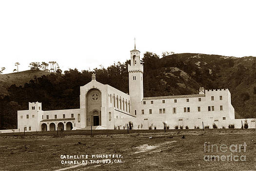 California Views Mr Pat Hathaway Archives - Carmelit Monastery Carmel-By-The-Sea at San Jose Creek South of  Carmel 1931