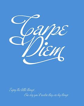 Carpe Diem by Gina Dsgn