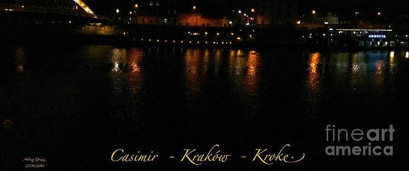 Casimir - Krakow - Kroke by night. by  Andrzej Goszcz
