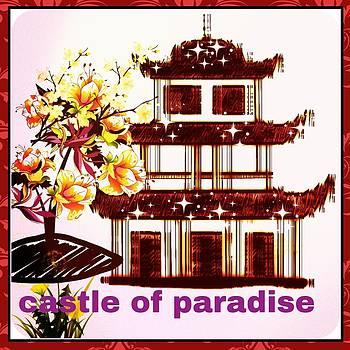 Castle Of Paradise by Siva Guru