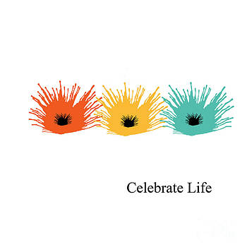 Celebrate Life by Trilby Cole