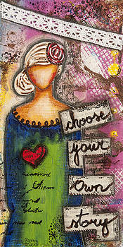 Choose Your Own Story Inspirational Mixed Media Folk Art  by Stanka Vukelic