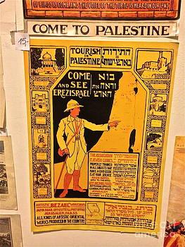 Come to Palestine . Historia magistra vitae est . by  Andrzej Goszcz