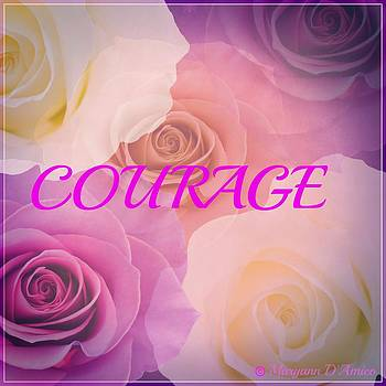 Courage by Maryann  DAmico