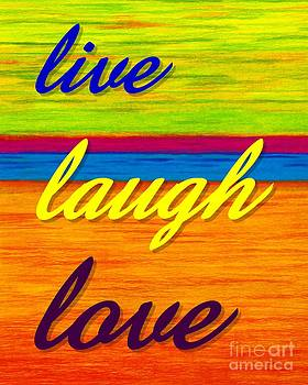 CP001 Live Laugh Love by David K Small