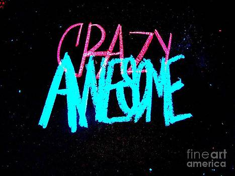 Crazy Awesome by Lisa Cortez