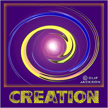 Creation by Clif Jackson