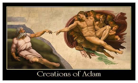Creations of Adam by Scott Ross