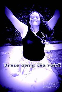 Dance Away the rain by Aldonia Bailey