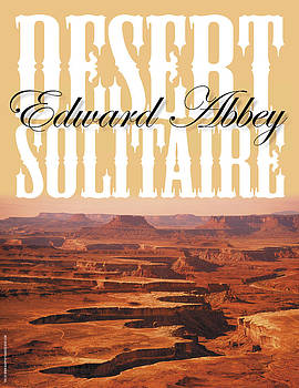 Desert Solitaire by Edward Abbey by Keith May