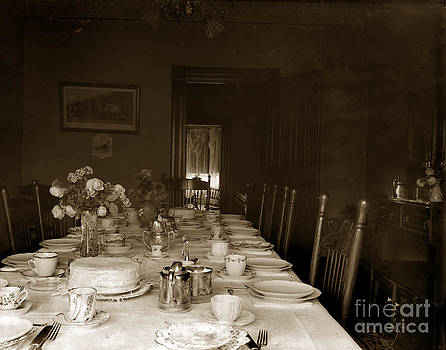 California Views Archives Mr Pat Hathaway Archives - Dining Room Table circa 1900