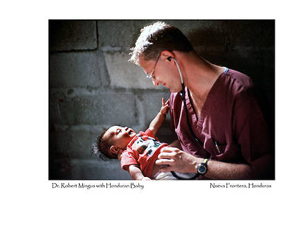 Doctor with Honduran Baby by Tina Manley