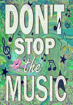 Don't Stop the Music by Paintings by Gretzky