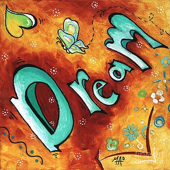 Dream Inspirational Typography Art Original Word Art Painting by Megan Duncanson by Megan Duncanson