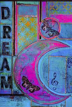 Dream Your Dreams by Danielle Rourke